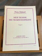 Pierre Thibaud Neue Technik des Trompetenspielens méthode partition ed. Leduc