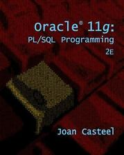 Oracle 11g: PL/SQL Programming by Casteel, Joan