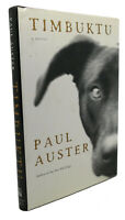 Paul Auster TIMBUKTU :  A Novel 1st Edition 1st Printing