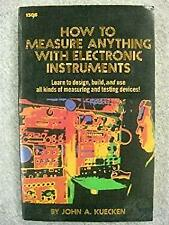 How to Measure Anything with Electronic Instruments by Kuecken, John A.