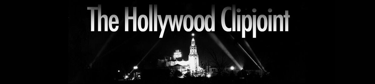 The Hollywood Clipjoint