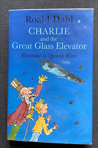 Roald Dahl Charlie And The Great Glass Elevator Illustrated By Quentin Blake 1st