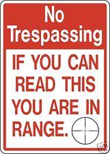 NO TRESPASS IN RANGE FUNNY ALUMINUM SIGN DEER ELK HUNT LEASE garage man cave