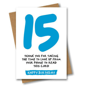 Funny 15th Birthday Card for Son Brother Grandson Boy Nephew Him - 15 Years Old