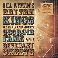Bill Wyman's Rhythm - My King & Queen: Georgie Fame & Beverley Skeete [New Vinyl