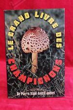 Le grand livre des champignons - Dr. Pierre Viani, André Jouvet