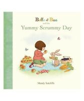 Mandy Sutcliffe Belle & Boo and the Yummy Scrummy Day