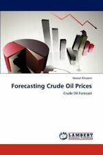 Forecasting Crude Oil Prices by Hassan Khazem (2011, Paperback)