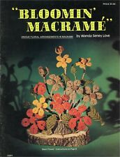 Bloomin' Macrame~Floral Instruction Book 1976 Poppy Tulip Irsis Rose Leaf