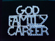 God Family Career Rhinestone Pin- Mary Kay Motto -2 inches