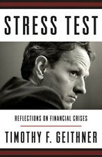 -SIGNED- Stress Test: Reflections on Financial Crises by Timothy Geithner