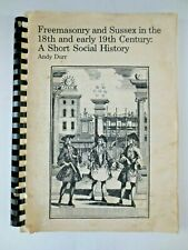 Sussex Freemasonry 1700 -1839 by Andy Durr unpublished Manuscript book Brighton