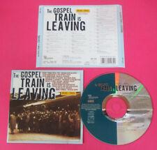 CD Compilation The Gospel Train Is Leaving  ARMSTRONG REV.J.C.BURNETT no lp (C7)