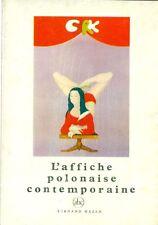 FIJALKOWSKA Janina. L'affiche polonaise contemporaine. Fernand Hazan1974