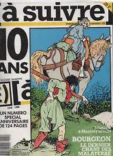 A SUIVRE n° 121 - Février 1988.  Couverture BOURGEON - Très bel état