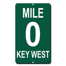 Mile 0 Key West Novelty Funny Metal Sign 8 in x 12 in