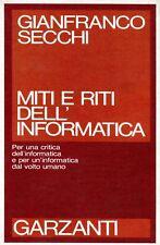 Gianfranco Secchi MITI E RITI DELL'INFORMATICA