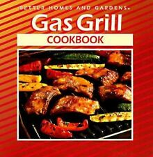 BETTER HOMES and GARDENS GAS GRILL COOKBOOK - BarBQue