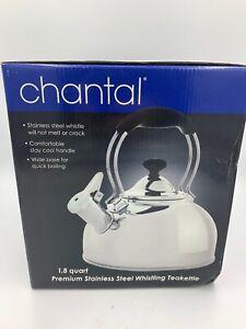 Chantal Stainless Steel 1.8 Quart Tea Kettle NIB Whistling