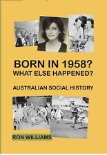 BORN IN 1958?... Australian Social History....Birthday Books....HARD COVER