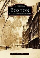 USED (GD) Boston:  A  Century  of  Progress    (MA)  (Images  of  America)
