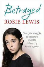 Betrayed by Rosie Lewis BRAND NEW BOOK (Paperback 2015)
