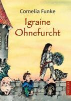 Igraine Ohnefurcht von Cornelia Funke (2017, gebundene Ausgabe)