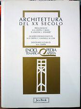 Architettura del XX secolo, Ed. Jaca Book, 1998