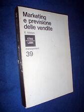 Marketing e previsione delle vendite / Enrico Valdani