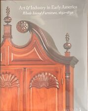 Art and Industry in Early America: Rhode Island Furniture, 1650-1830 Hardcover