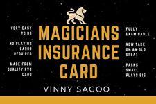 Magicians Insurance Card by Vinny Sagoo (Neo Magic)