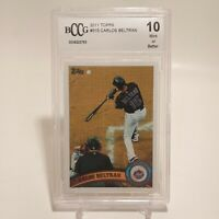 2011 Topps Carlos Beltran #515 BCCG 10 Mint Gem Mint NY Mets Yankees