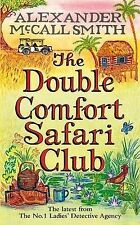 The Double Comfort Safari Club by Alexander McCall Smith (Hardback, 2010)