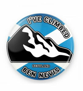 I've Climbed Ben Nevis Scottish Flag Highlands Scotland Button Badge 25mm #2280