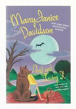 DEAD and LOVING IT by MaryJanice DAVIDSON // WICKED FUN! // 2006 // PAPERBACK