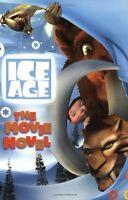 Ice Age: The Movie Novel