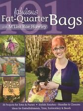 101 Fabulous Fat-Quarter Bags with M'Lis: 10 Projects for Totes & Purs-ExLibrary