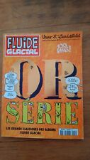 Fluide Glacial OR SERIE ETE 1998