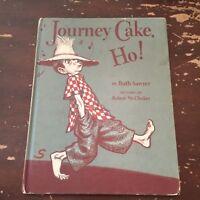 1953 Journey Cake, Ho! by Ruth Sawyer Hardcover