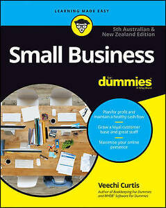 SMALL BUSINESS FOR DUMMIES (5th Au & NZ Edition) by Veechi Curtis BRAND NEW !