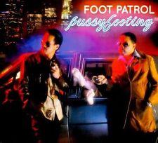 Pussyfooting [Digipak] by Foot Patrol (CD, 2011, Toetry In Motion)