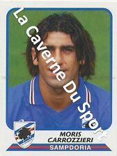 N°370 MORIS CARROZZIERI # ITALIA SAMPDORIA CALCIO STICKER PANINI CALCIATORI 2004