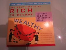 YOU DON'T HAVE TO BE RICH TO BECOME WEALTHY - POWER +++