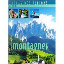 l'atlas des juniors nature LES MONTAGNES illustré NOMBREUSES PHOTOS TTBE 2006