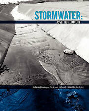 NEW Stormwater: Asset Not Liability by Suzanne Dallman Ph.D.