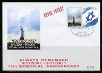 ISRAEL 2011 10th MEMORIAL ANNIVERSARY OF SEPTEMBER 11th LIMITED EDITION  FDC 15