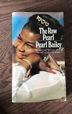 The Raw Pearl by Pearl Bailey Hand Autographed Signed Book