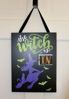 Primitives by Kathy Halloween Hanging Sign THE WITCH IS IN / OUT Glitter Decor