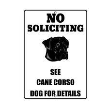 Cane Corso Dog No Soliciting See Novelty Metal Sign