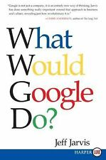 What Would Google Do? by Jeff Jarvis (2009, Paperback, Large Type)